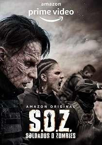 S.O.Z. Soldiers or Zombies: Kartel Narkoba Melawan Pasukan Zombie