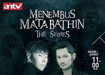 Sinopsis MENEMBUS MATA BATHIN The Series ANTV Hari Ini 16 November 2018 EPS 74